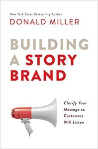Building A Storybrand Book - By Donald Miller