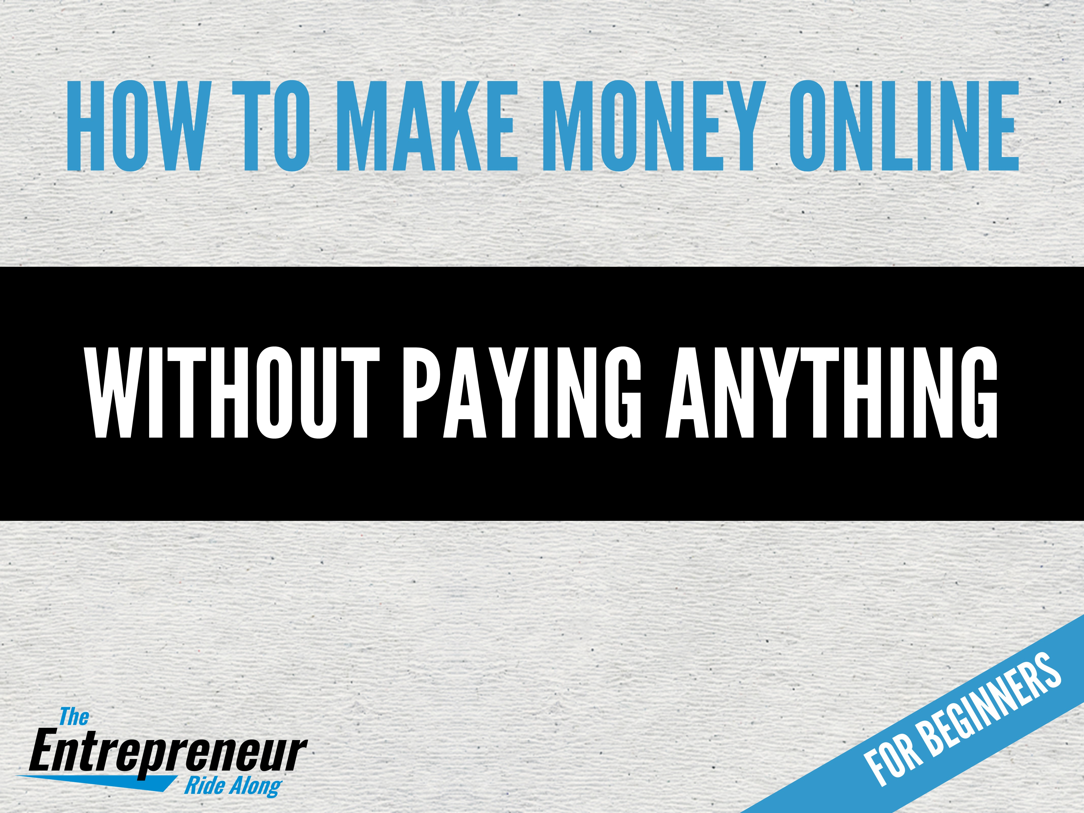 How to make money online without paying anything for beginners