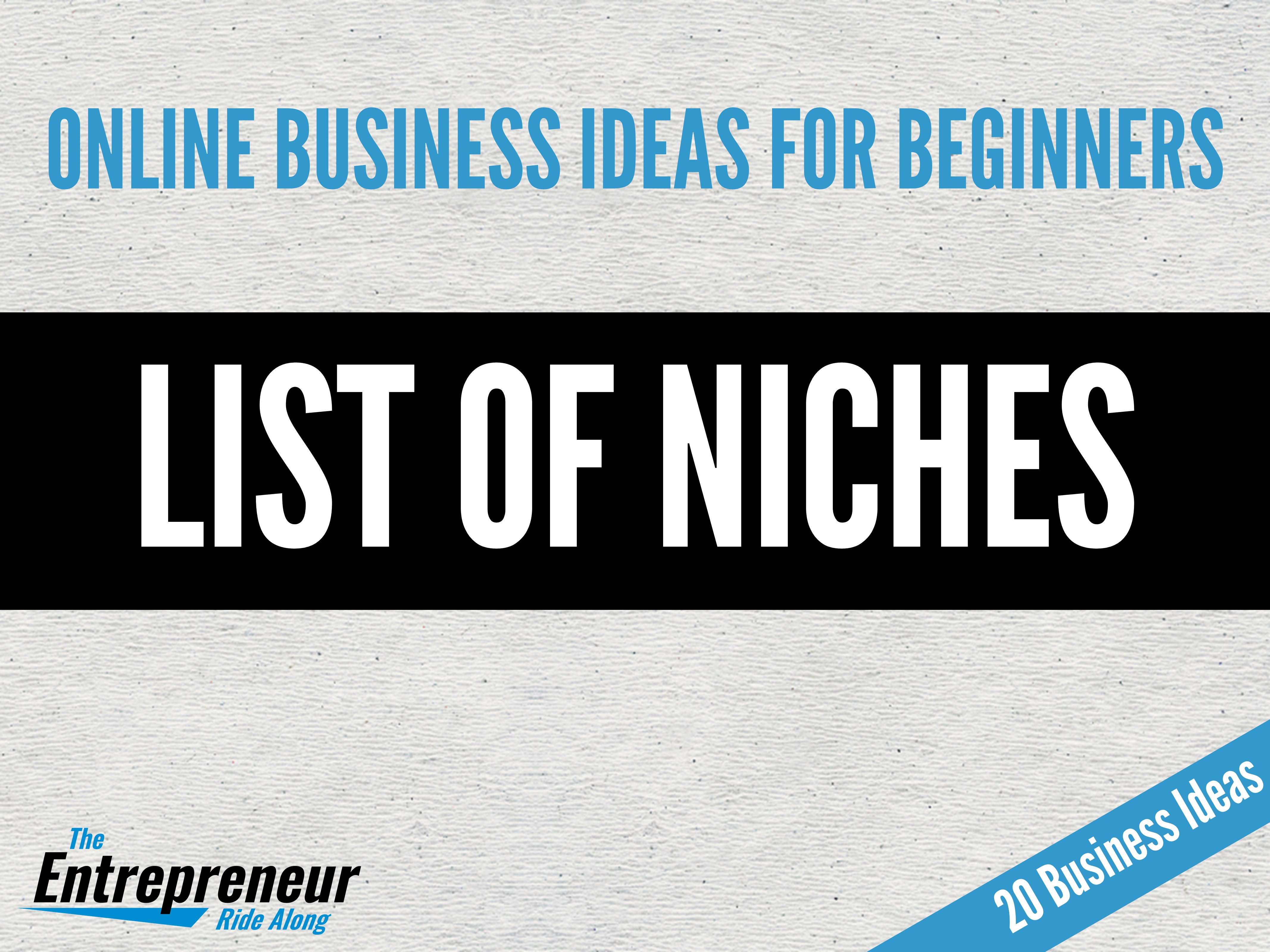 List of Niches - online business ideas for beginners