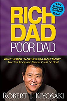 The Best Books on Passive Income - Rich Dad Poor Dad by Robert T. Kiyosaki