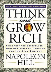 The Best Books on Passive Income - Think And Grow Rich by Napoleon Hill