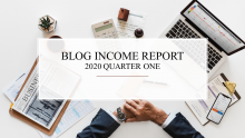 Blog Income Report 2020 Quarter One