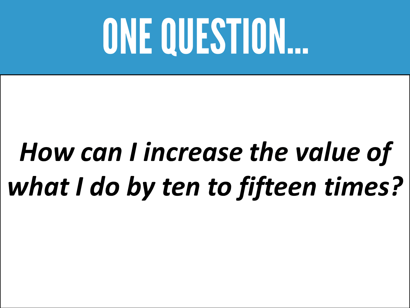 One Question to Brainstorm for Business and Marketing Ideas