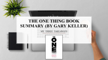 The One Thing Book Summary - Gary Keller